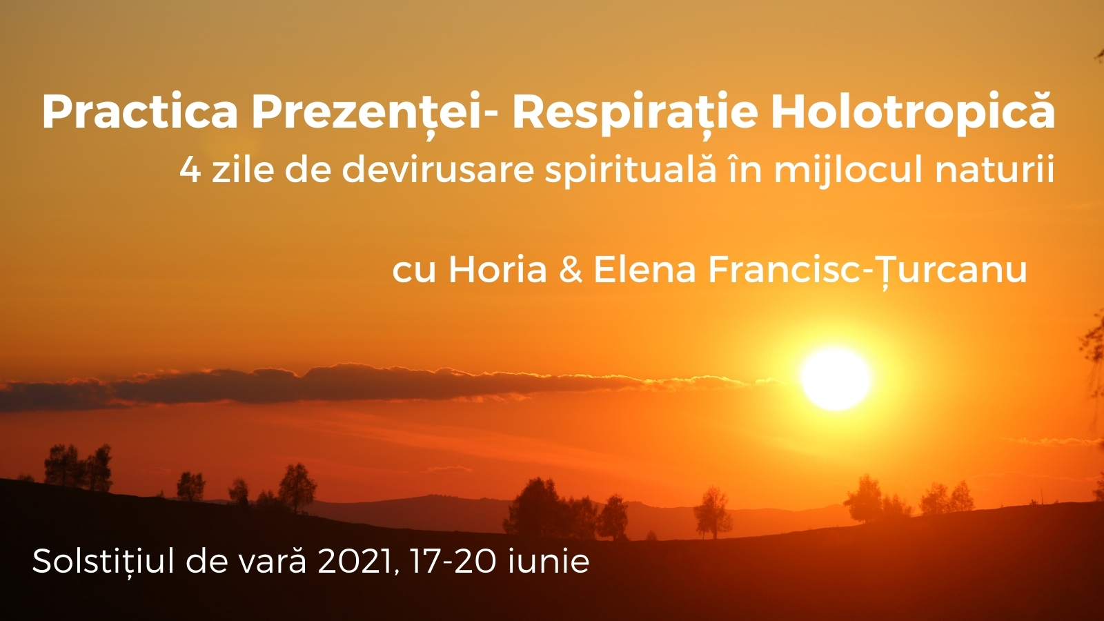 Practica Prezenței Retreat 2021