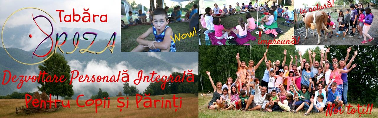 Tabăra de Vară BRIZA <br> Redescoperirea relației cu noi înșine și cu copiii noștri