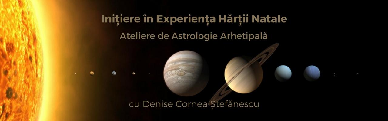Ateliere de Astrologie Arhetipală<br>Inițiere în Experiența Hărții Natale