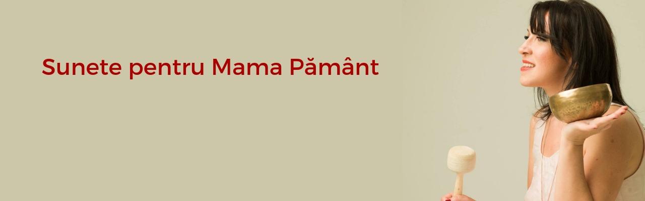 Mantre - Sunete pentru Mama Pământ