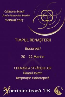 Festival Călătoria Inimii<br>Chemarea Străbunilor<br>Dansul Inimii / Respirație Holotropică